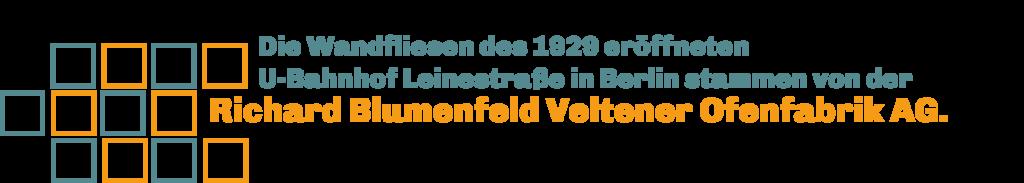 """Es sind links verschiedene Quadrate nebeneinander zu sehen. Rechts daneben steht """"die Wandfliesen des 1929 eröffneten U-Bahnhof Leinestraße in Berlin stammen von der Richard Blumenfeld seltener Ofenfabrik AG."""""""