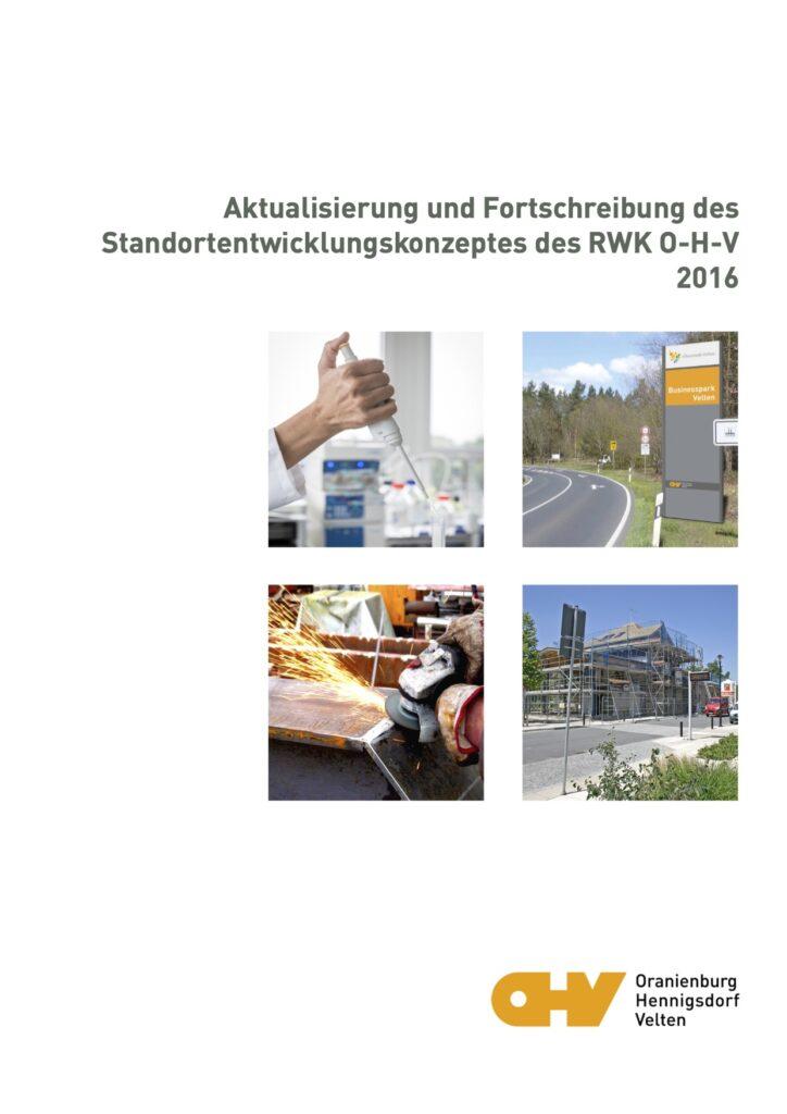 Aktualisierung und Fortschreibung des Standortentwicklungskonzeptes des RWK O-H-V 2016